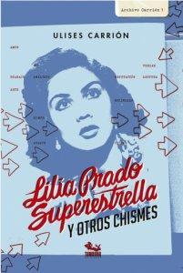 Lilia Prado superestrella y otros chismes