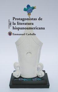 Protagonistas de la literatura hispanoamericana