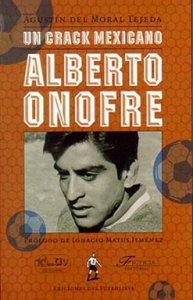 Un crack mexicano : Alberto Onofre