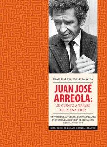 Juan José Arreola : su cuento a través de la analogía