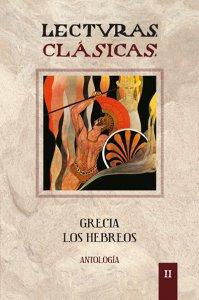 Lecturas clásicas : Grecia, los hebreos