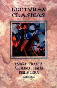 Lecturas clásicas : España, Francia, Alemania, Italia e Inglaterra