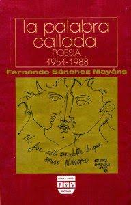 La palabra callada. Poesía 1951-1988
