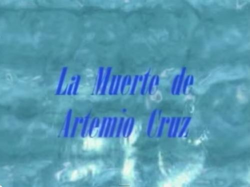 <i>La muerte de Artemio Cruz</i> de Carlos Fuentes