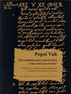 Popol Vuh : las antiguas historias del Quiché