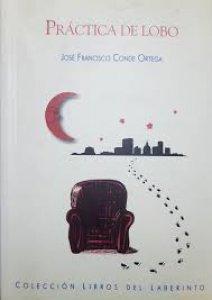 Práctica de lobo : poesía reunida, 1985-1999