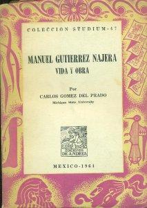Manuel Gutiérrez Nájera. Vida y obra