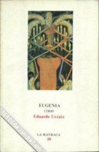 Eugenia : esbozo novelesco de costumbres futuras