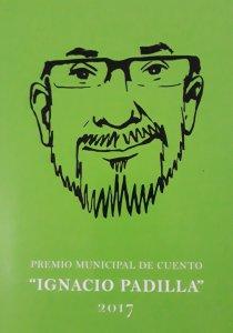 "Premio Municipal de Cuento ""Ignacio Padilla"" 2017"