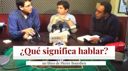 ¿Qué significa hablar? un libro de Pierre Bourdieu