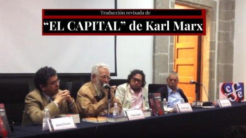 Presentación de la Traducción Revisada del Capital de Karl Marx