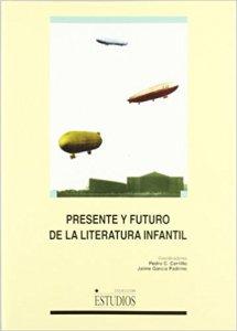 Presente y futuro de la literatura infantil