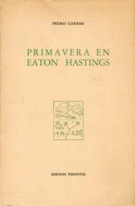 Primavera en Eaton Hastings : poema bucólico con intermedios de llanto