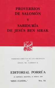 Proverbios de Salomón ; Sabiduría de Jesús Ben Sirak