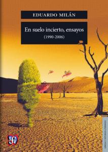 En suelo incierto, ensayos  :1990-2006