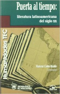 Puerta al tiempo : literatura latinoamericana del siglo XX