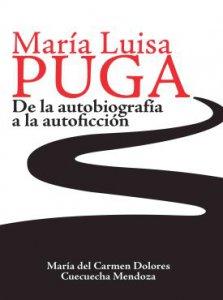María Luisa Puga : de la autobiografía a la autoficción