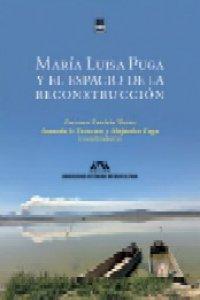 María Luisa Puga y el espacio de la reconstrucción