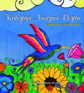 Katujegui nunijani bejeta = Cuando dios creó la terra