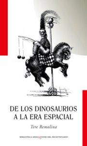 De los dinosaurios a la era espacial