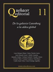 Quehacer editorial 11 : de la galaxia Gutenberg a la aldea global