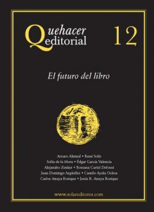 Quehacer editorial 12 : el futuro del libro