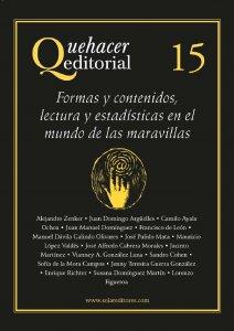 Quehacer editorial 15 : formas y contenidos, lectura y estadística en el mundo de las maravillas
