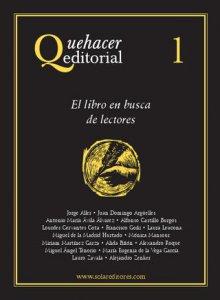 Quehacer editorial 1 : el libro en busca de lectores