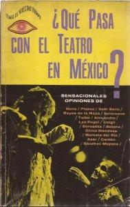 ¿Qué pasa con el teatro en México?