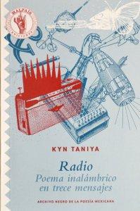 Radio : poema inalámbrico en trece mensajes
