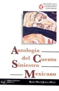 Antología del cuento siniestro mexicano