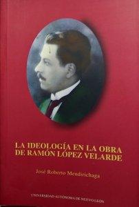 La ideología en la obra de Ramón López Velarde