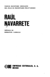 Raúl Navarrete [autobiografía precoz]