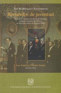 Recuerdos de juventud. Memorias íntimas de Don José Hidalgo.