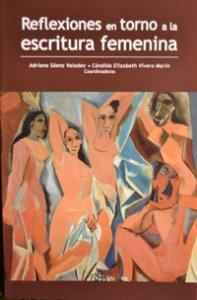Reflexiones en torno a la escritura femenina