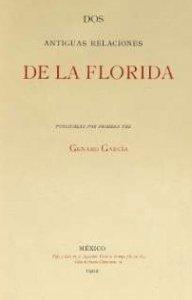 Dos antiguas relaciones de la Florida