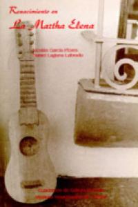 Renacimiento en La Martha Elena : acercamiento a la historia de la décima en el sotavento veracruzano