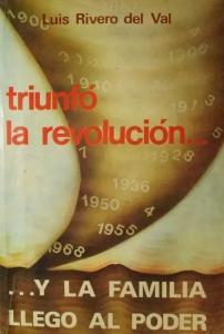 Triunfó la revolución y la familia llegó al poder