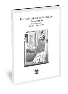 Revisión crítica de la obra de Juan Rulfo