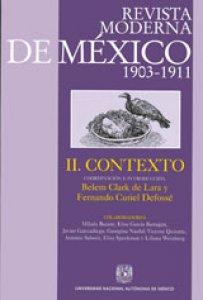 Revista Moderna de México 1903-1911. Tomo II. Contexto