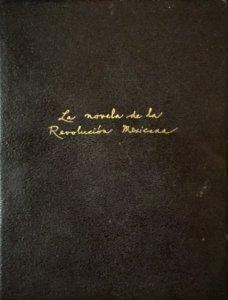 La novela de la revolución mexicana