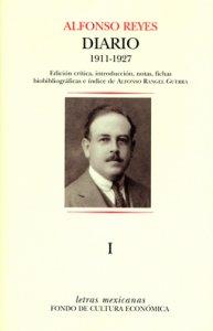 Diario I :  México, 3 de septiembre de 1911 - París, 18 de marzo de 1927