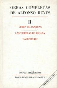 Visión de Anáhuac. Las vísperas de España. Calendario