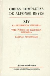 La experiencia literaria. Tres puntos de exegética literaria ; páginas adicionales