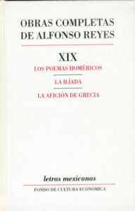 Los poemas homéricos. La Ilíada. La afición de Grecia