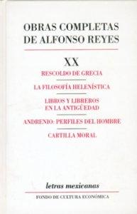 Rescoldo de Grecia. La filosofía helenística. Libros y libreros en la antigüedad. Andrenio : perfiles del hombre. Cartilla moral