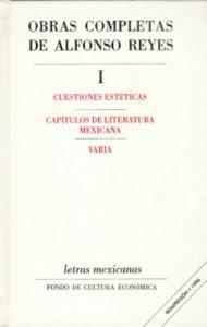 Obras completas, I. Cuestiones estéticas, Capítulos de literatura mexicana, Varia