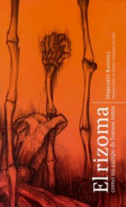 El rizoma como un campo de huesos rotos