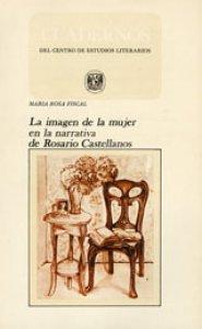 La imagen de la mujer en la narrativa de Rosario Castellanos