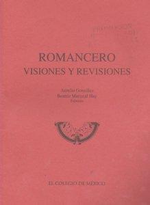 Romancero : visiones y revisiones